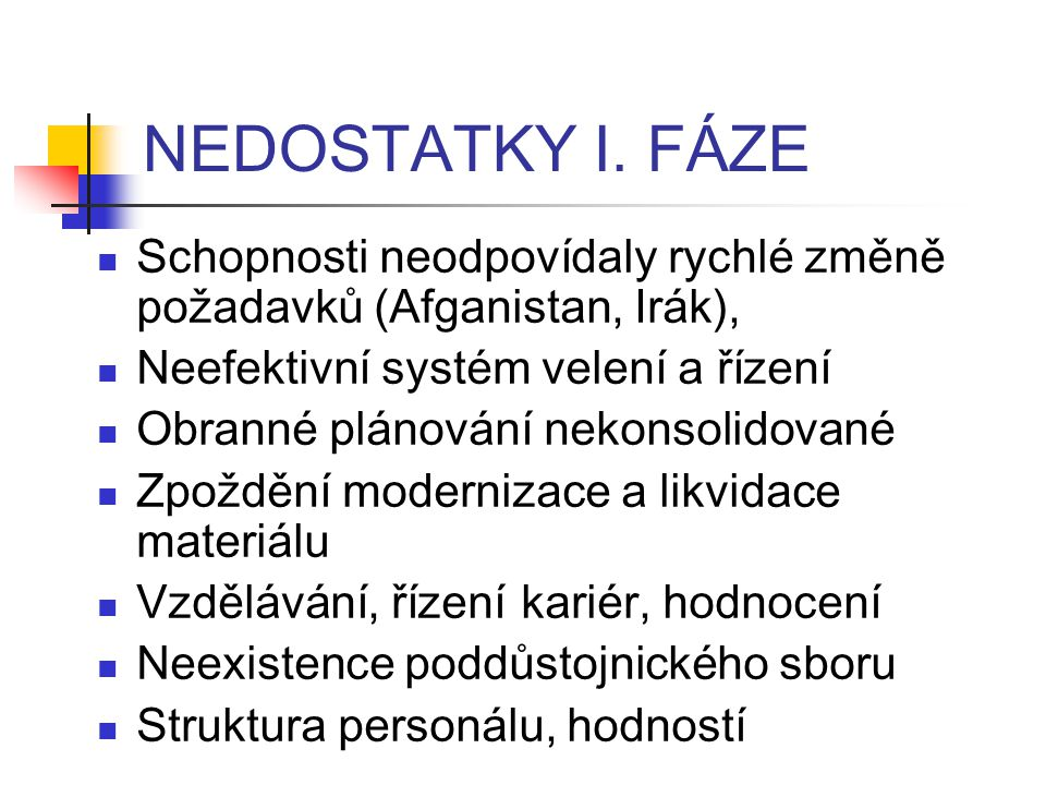 NEDOSTATKY I.