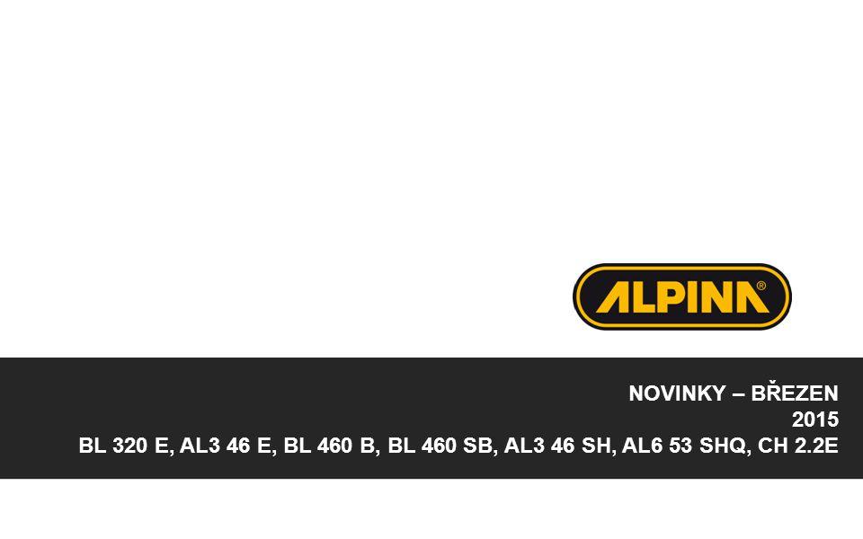 NOVINKY – BŘEZEN 2015 BL 320 E, AL3 46 E, BL 460 B, BL 460 SB, AL3 46 SH, AL6 53 SHQ, CH 2.2E