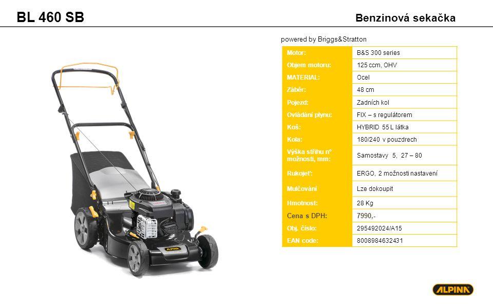 powered by Briggs&Stratton BL 460 SB Motor:B&S 300 series Objem motoru:125 ccm, OHV MATERIAL:Ocel Záběr:48 cm Pojezd:Zadních kol Ovládání plynu:FIX –