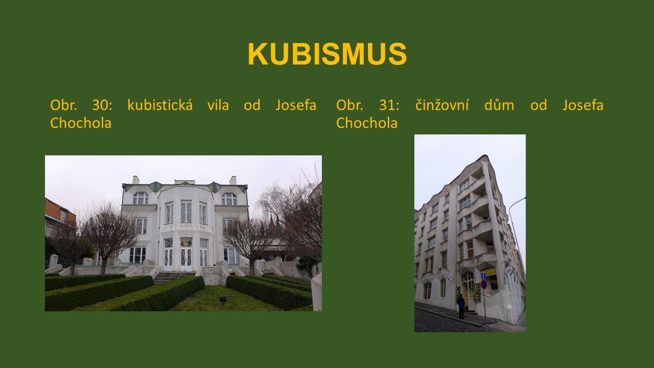 KUBISMUS Obr. 30: kubistická vila od Josefa Chochola Obr. 31: činžovní dům od Josefa Chochola