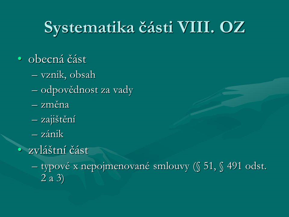 Systematika části VIII.