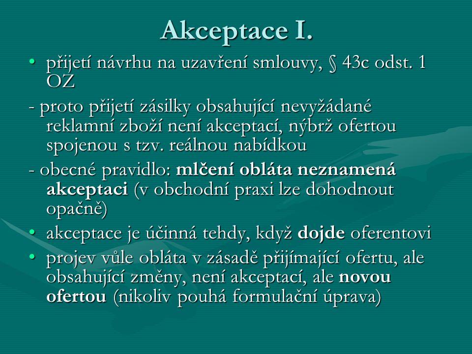 Akceptace I.přijetí návrhu na uzavření smlouvy, § 43c odst.