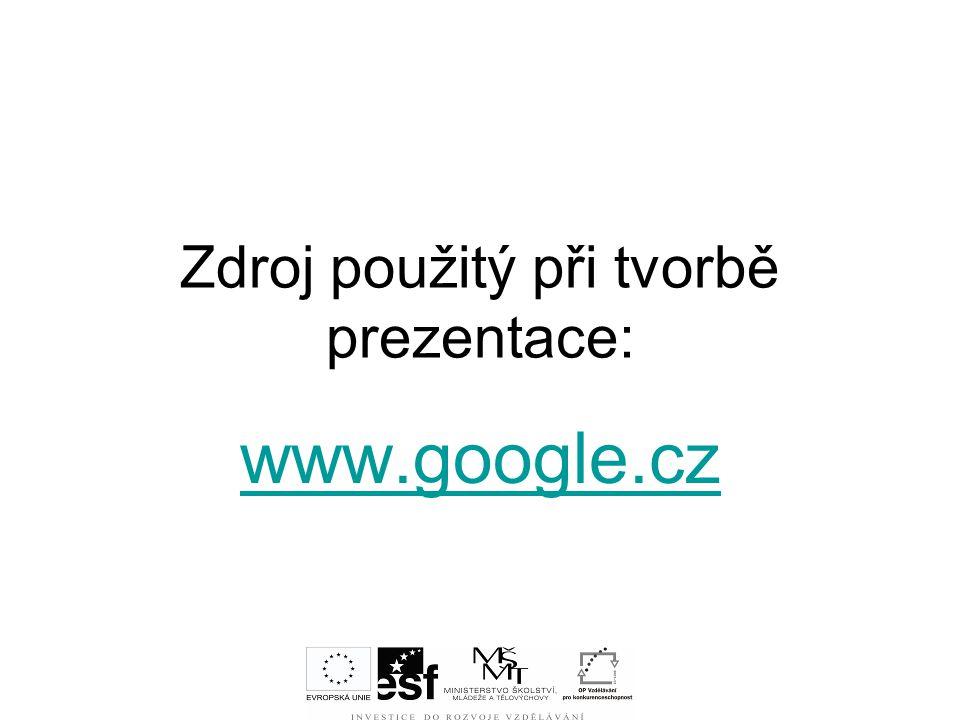 Zdroj použitý při tvorbě prezentace: www.google.cz
