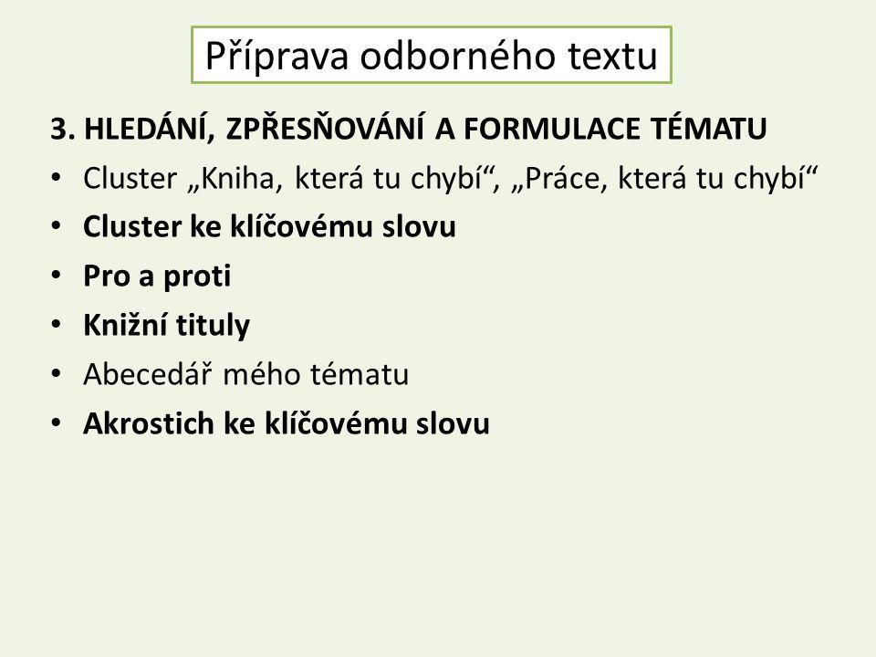 Příprava odborného textu 3.