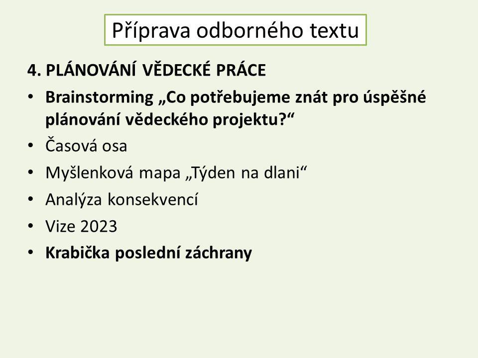 Příprava odborného textu 4.