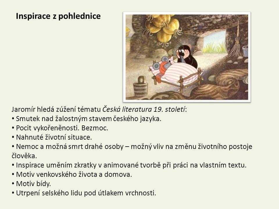 Inspirace z pohlednice Jaromír hledá zúžení tématu Česká literatura 19.