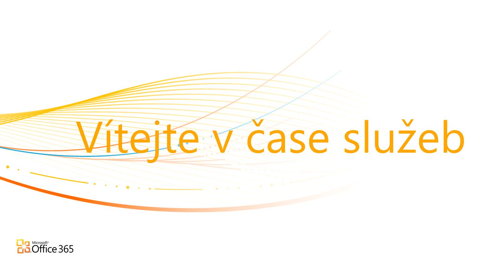 Konference Office 365 Aleš Růžička Ředitel divize Information Worker, Microsoft ČR