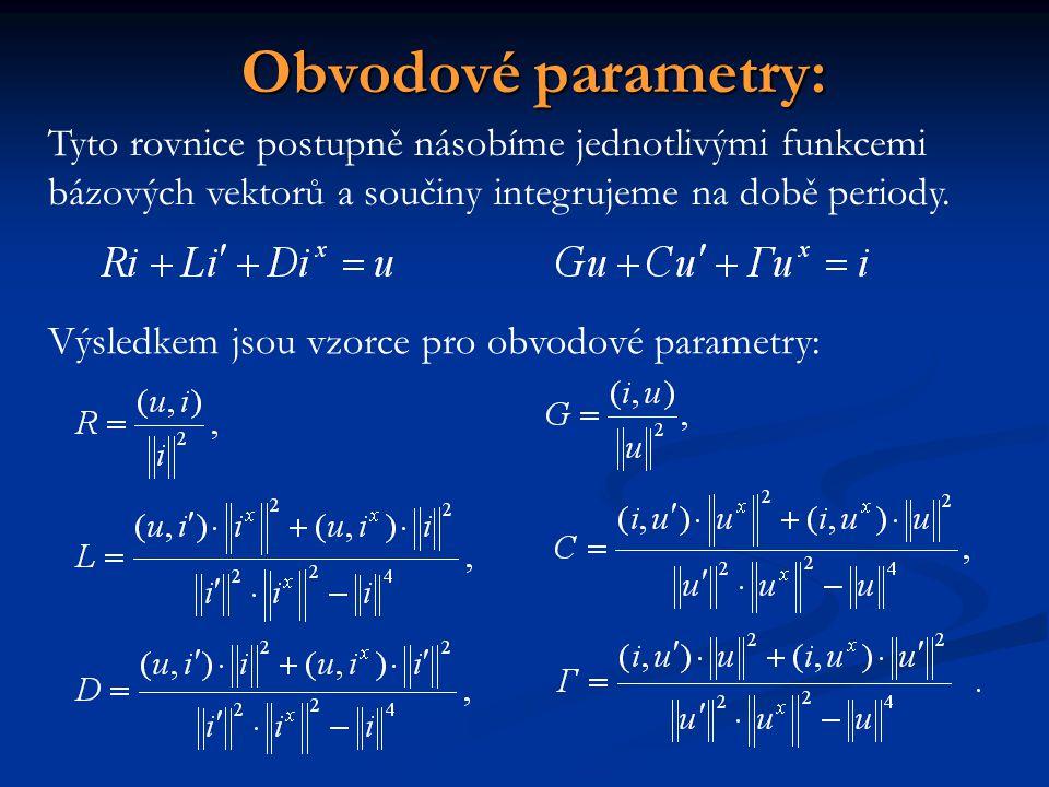 Obvodové parametry: Tyto rovnice postupně násobíme jednotlivými funkcemi bázových vektorů a součiny integrujeme na době periody. Výsledkem jsou vzorce
