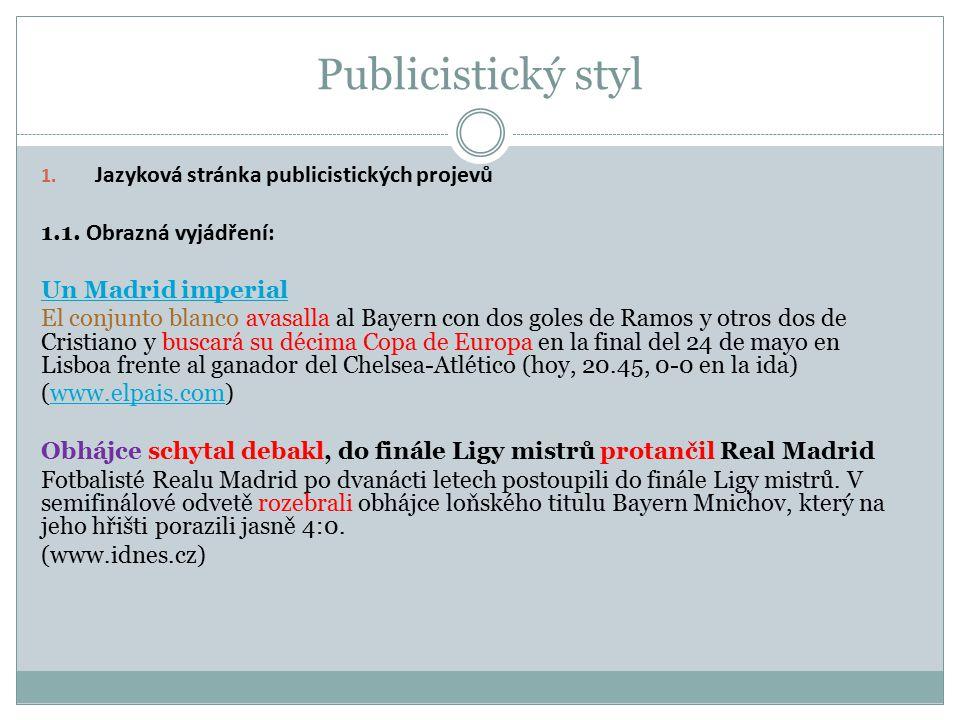 1.Jazyková stránka publicistických projevů 1.1.