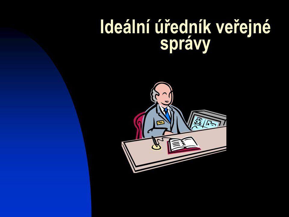 Ideální úředník veřejné správy