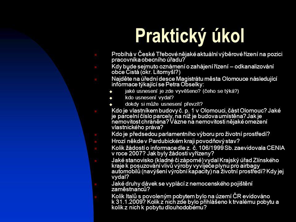 Praktický úkol Probíhá v České Třebové nějaké aktuální výběrové řízení na pozici pracovníka obecního úřadu.