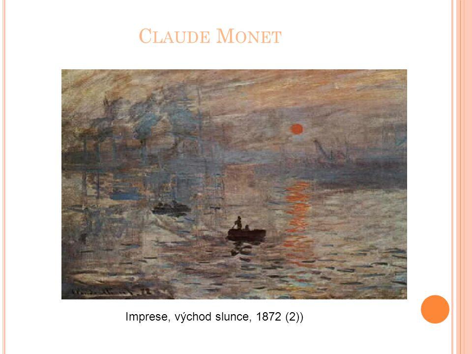 C LAUDE M ONET Imprese, východ slunce, 1872 (2))