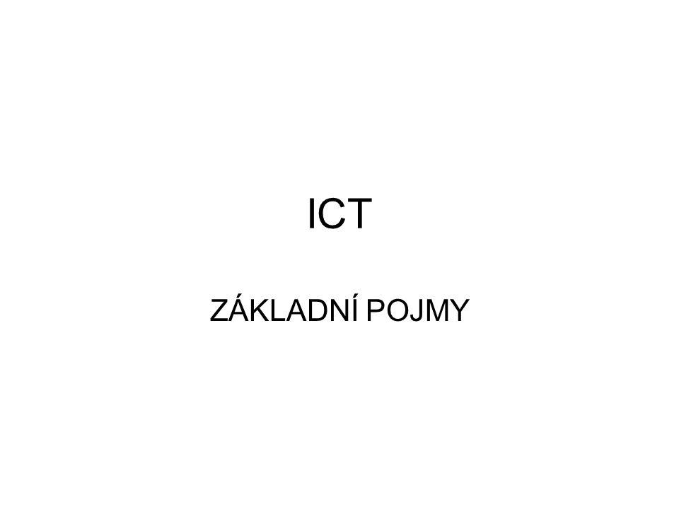 ICT ZÁKLADNÍ POJMY