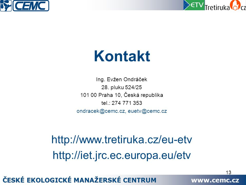 13 Kontakt Ing. Evžen Ondráček 28.
