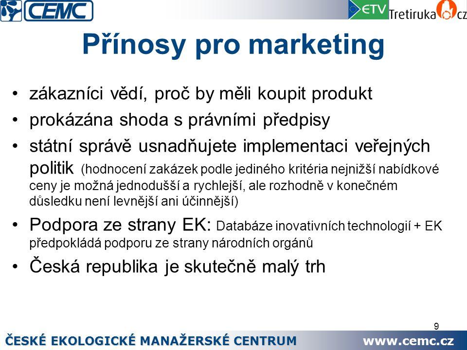 9 Přínosy pro marketing zákazníci vědí, proč by měli koupit produkt prokázána shoda s právními předpisy státní správě usnadňujete implementaci veřejný
