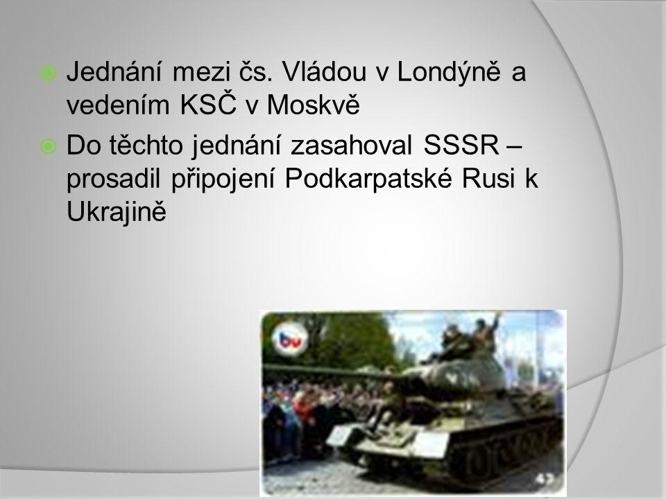 Košický vládní program:  Od dubna 1945 osvobozeno Slovensko – moc převzala SNR – sídlo – Košice  Výkonnou moc přebíraly národní výbory  Koncem března se sešly v Moskvě představitelé čs.