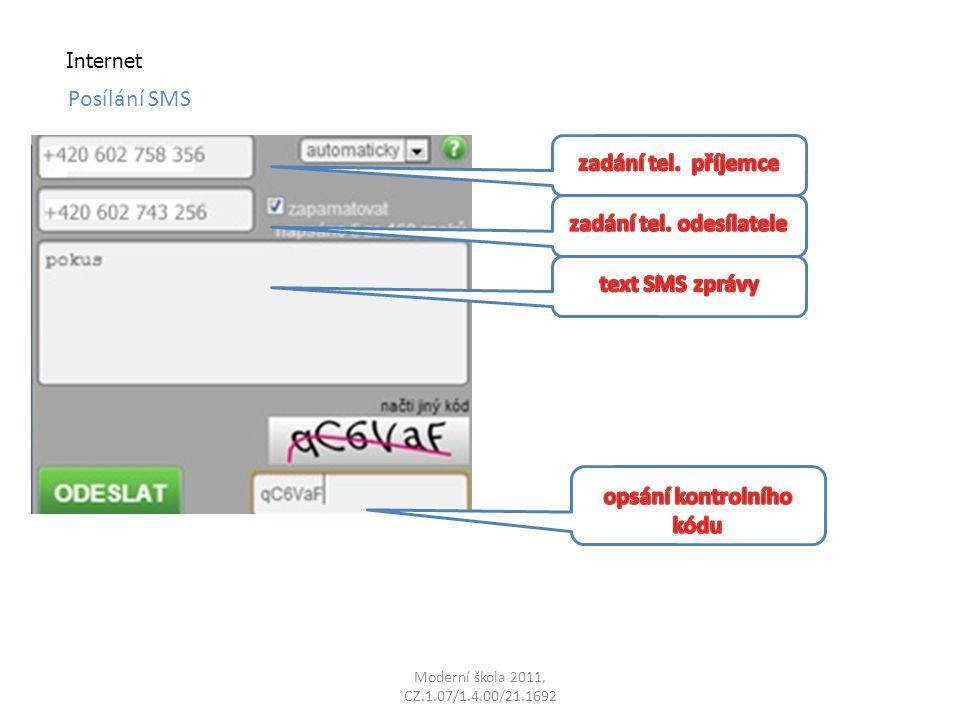 Moderní škola 2011, CZ.1.07/1.4.00/21.1692 Internet Posílání SMS
