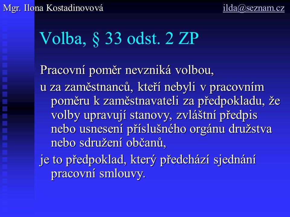 Volba, § 33 odst.