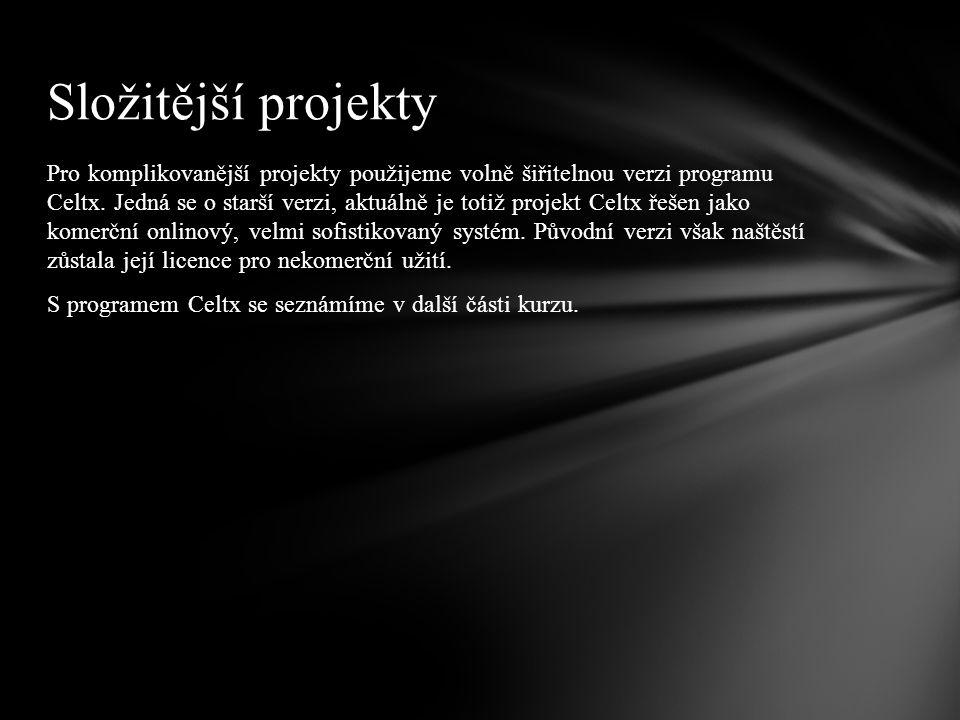 Pro komplikovanější projekty použijeme volně šiřitelnou verzi programu Celtx. Jedná se o starší verzi, aktuálně je totiž projekt Celtx řešen jako kome