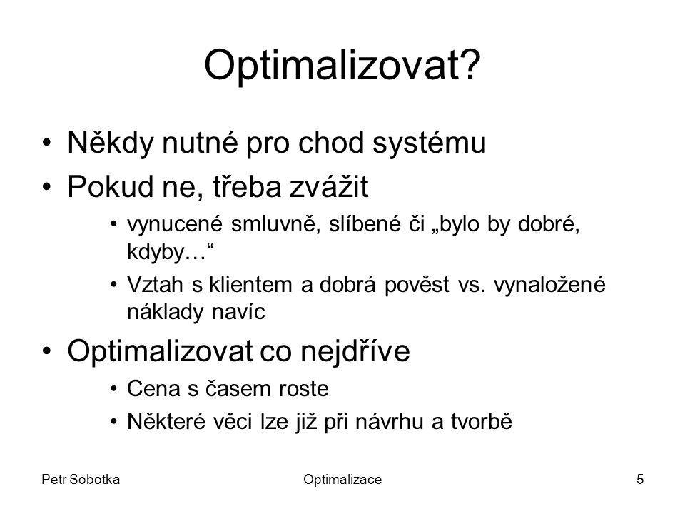 Petr SobotkaOptimalizace5 Optimalizovat.