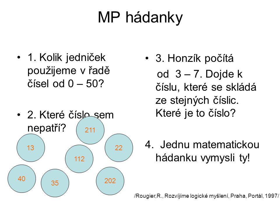 MP hádanky 1.Kolik jedniček použijeme v řadě čísel od 0 – 50.