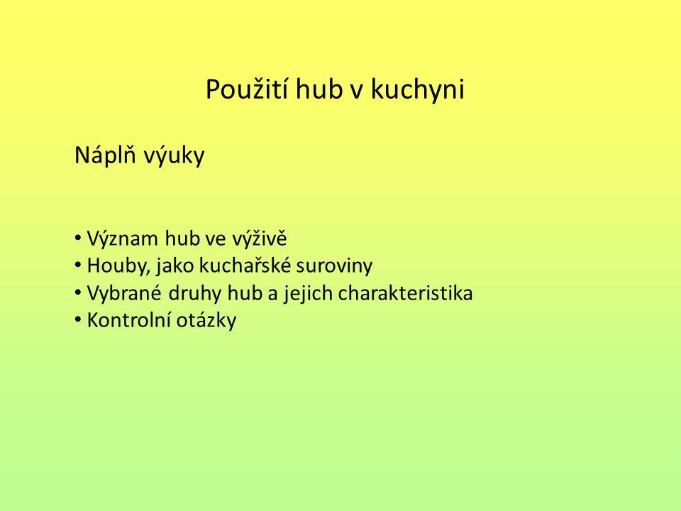 Seznam použité literatury: [1] Kolaříková, Jana, Potraviny a výživa, 1.