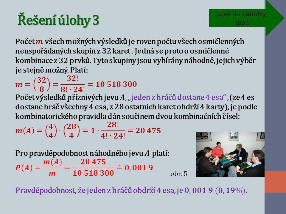 Řešení úlohy 3 zpět do nabídky úloh obr. 5