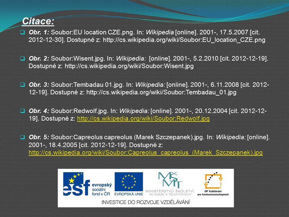  Obr. 1: Soubor:EU location CZE.png. In: Wikipedia [online]. 2001-, 17.5.2007 [cit. 2012-12-30]. Dostupné z: http://cs.wikipedia.org/wiki/Soubor:EU_l