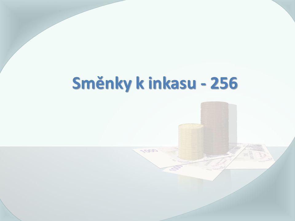 Směnky k inkasu - 256