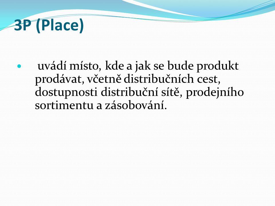 4P (Promotion) propagace říká, jak se spotřebitelé o produktu dozvědí.