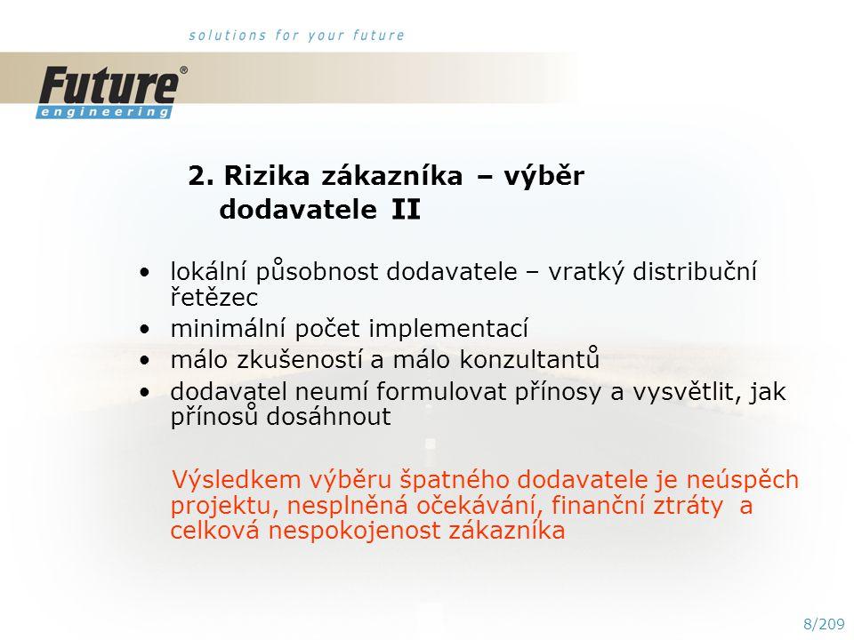 18/209 5.Závěr I Prodloužení termínu spuštění nového systému.