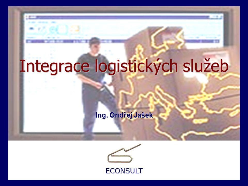 Integrace logistických služeb Integrace logistických služeb Integrace logistických služeb Ing.