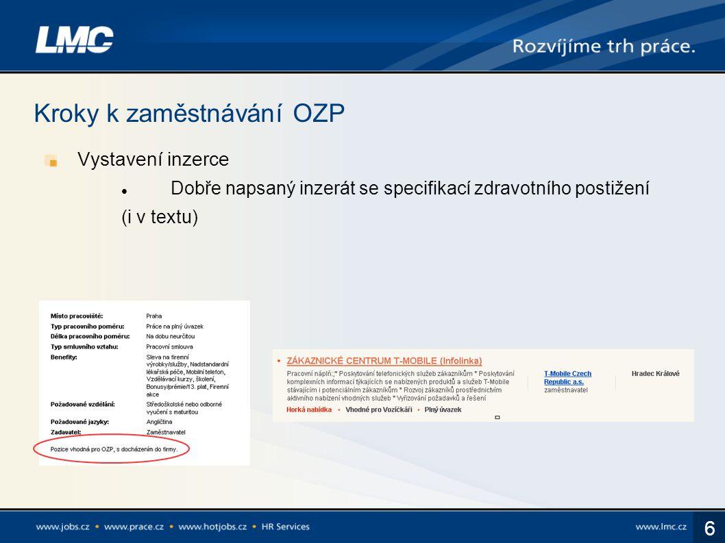 7 Další informace V poradně sekce Nabídky pro OZP na Prace.cz Přes naše obchodníky