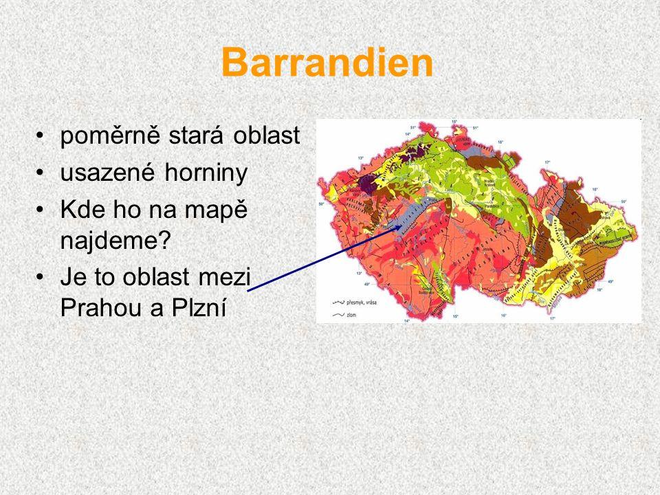 poměrně stará oblast usazené horniny Kde ho na mapě najdeme? Je to oblast mezi Prahou a Plzní