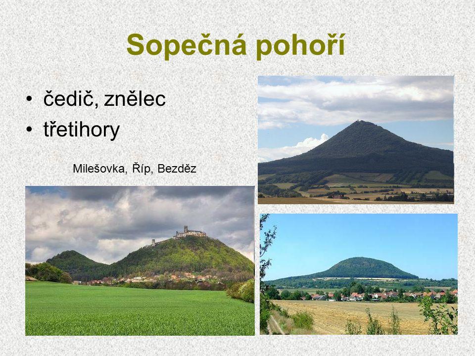 Sopečná pohoří čedič, znělec třetihory Milešovka, Říp, Bezděz