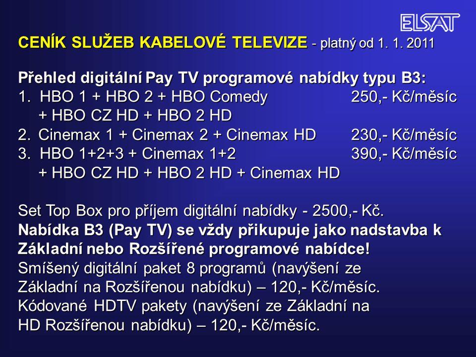 CENÍK SLUŽEB KABELOVÉ TELEVIZE - platný od 1.1.