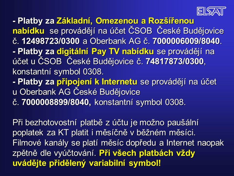 - Platby za Základní, Omezenou a Rozšířenou nabídku se provádějí na účet ČSOB České Budějovice č.