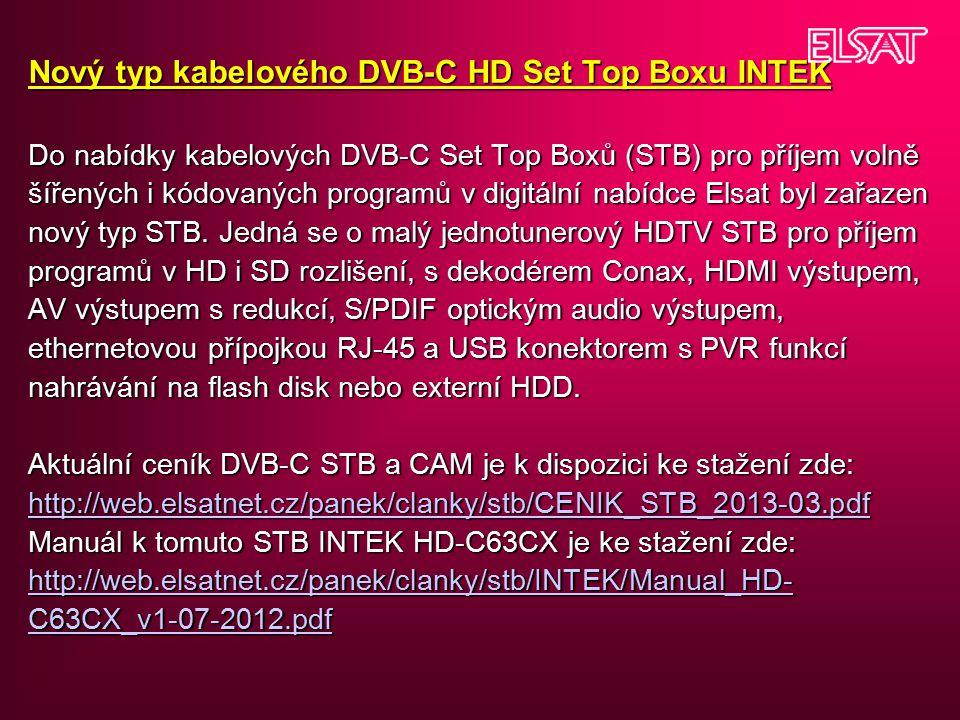 Nový typ kabelového DVB-C HD Set Top Boxu INTEK Do nabídky kabelových DVB-C Set Top Boxů (STB) pro příjem volně šířených i kódovaných programů v digit