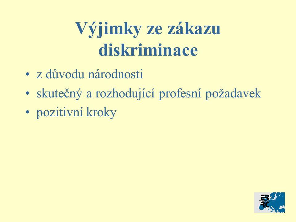 Výjimky ze zákazu diskriminace z důvodu národnosti skutečný a rozhodující profesní požadavek pozitivní kroky