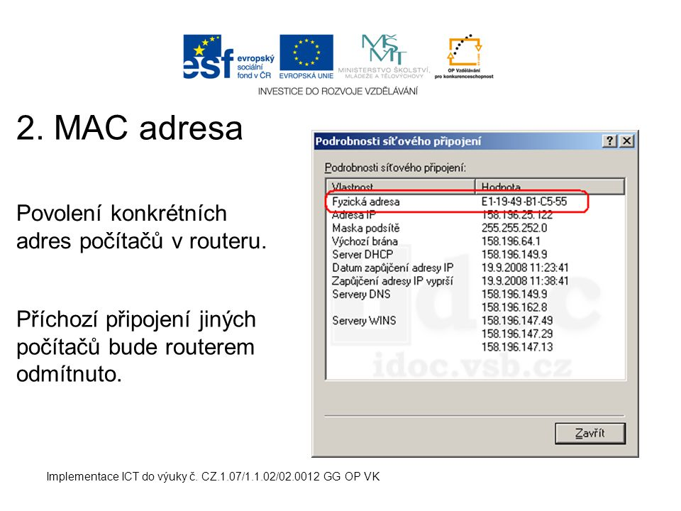 Implementace ICT do výuky č. CZ.1.07/1.1.02/02.0012 GG OP VK 2.