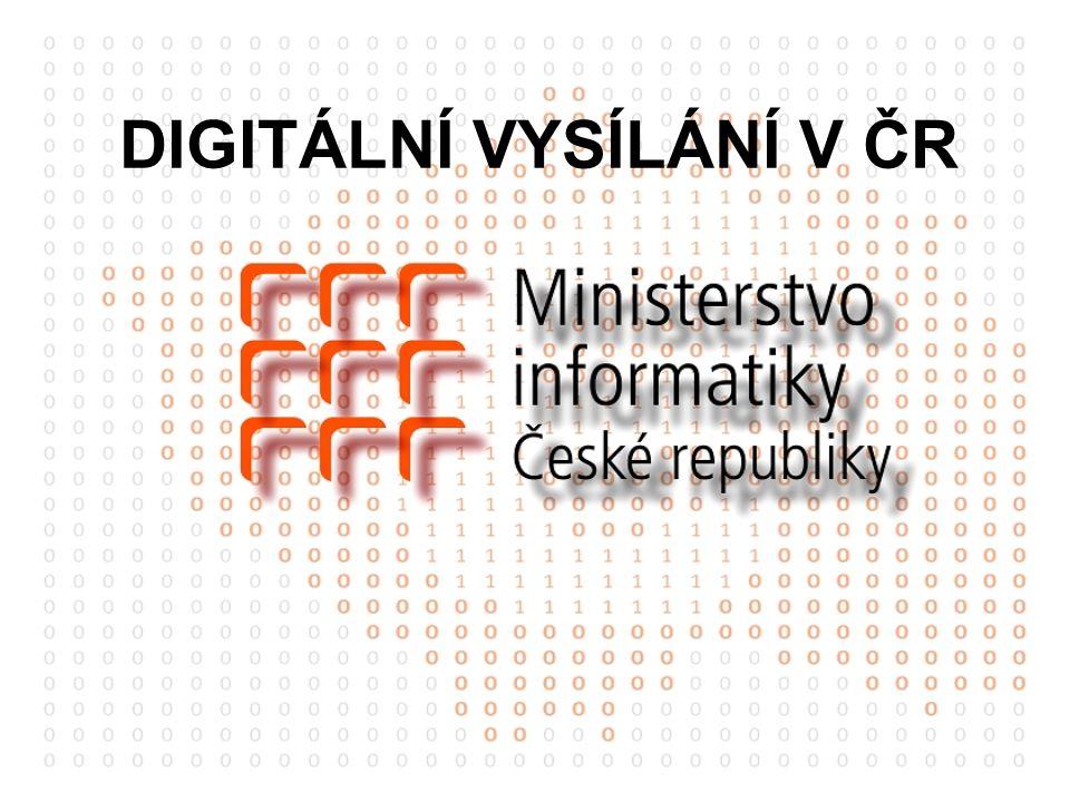 DIGITÁLNÍ VYSÍLÁNÍ V ČR