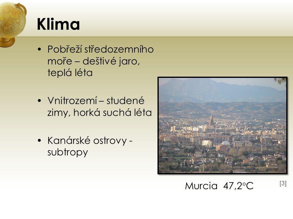 Klima Pobřeží středozemního moře – deštivé jaro, teplá léta Vnitrozemí – studené zimy, horká suchá léta Kanárské ostrovy - subtropy [3][3] Murcia 47,2