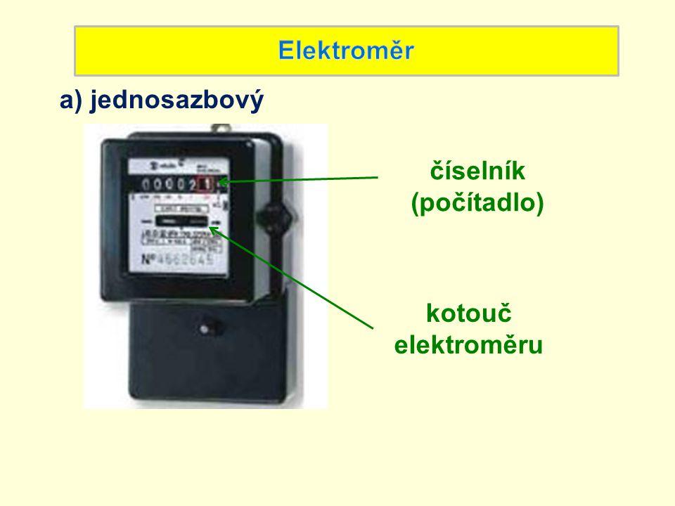b) dvousazbový číselník pro vyšší sazbu číselník pro nižší sazbu kotouč elektroměru označení aktuální sazby