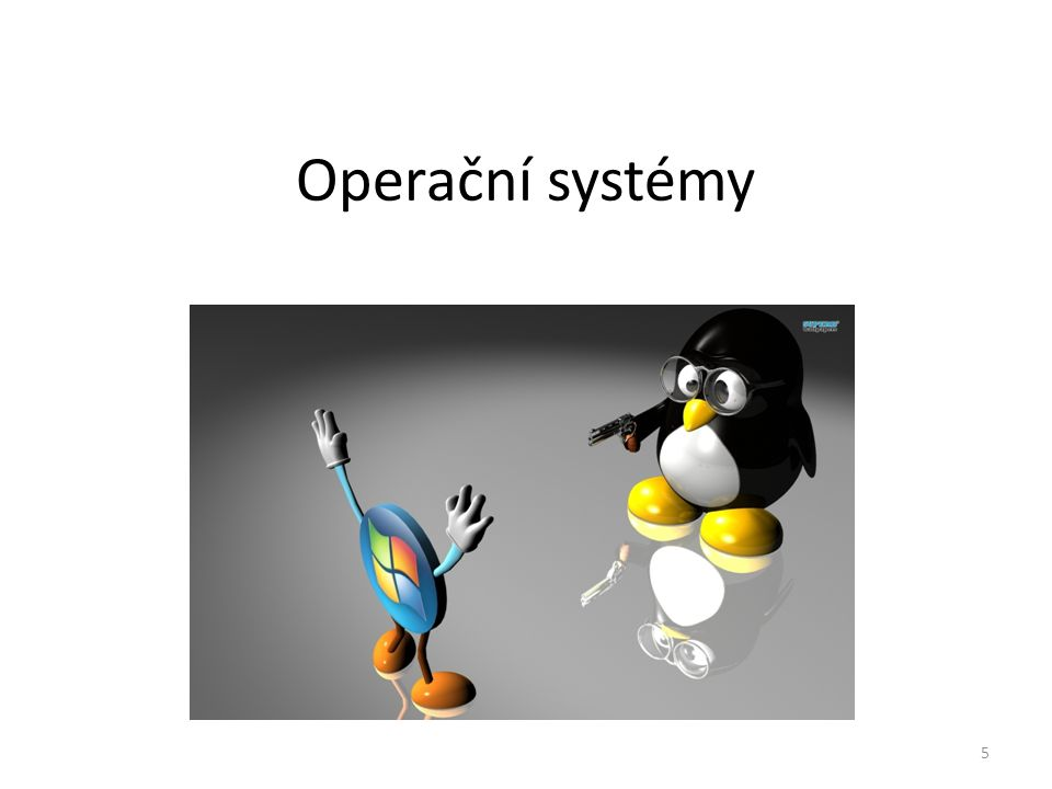 Operační systémy 5