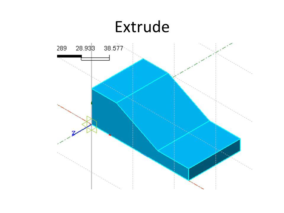 Extrude