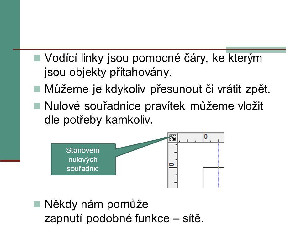 Vodící linky jsou pomocné čáry, ke kterým jsou objekty přitahovány.
