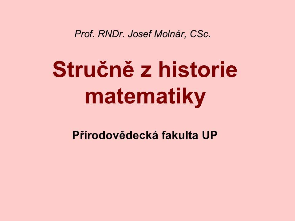Členění podle období: vzniku a formulace základních matematických poznatků (do 6.