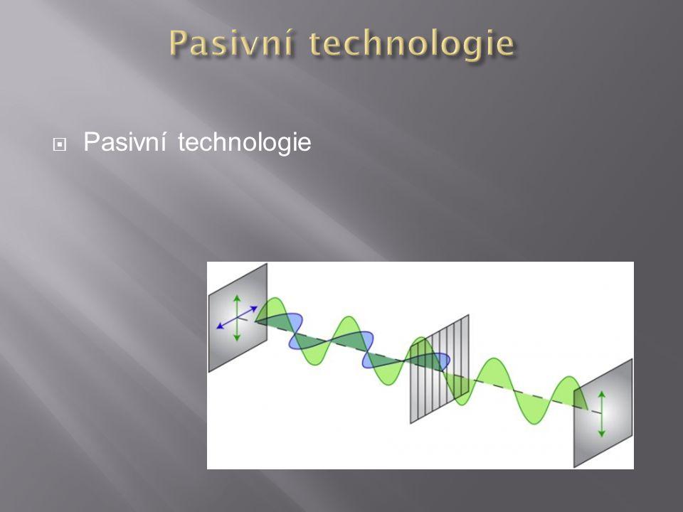  Pasivní technologie