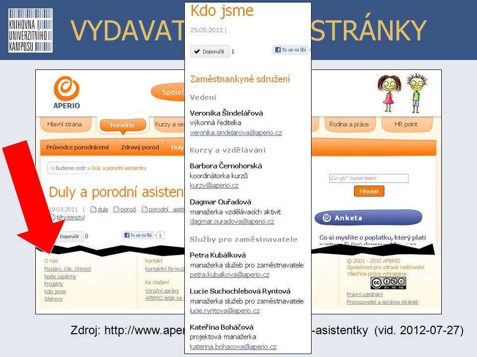 VYDAVATEL WWW STRÁNKY Zdroj: http://www.aperio.cz/246/duly-a-porodni-asistentky (vid. 2012-07-27)