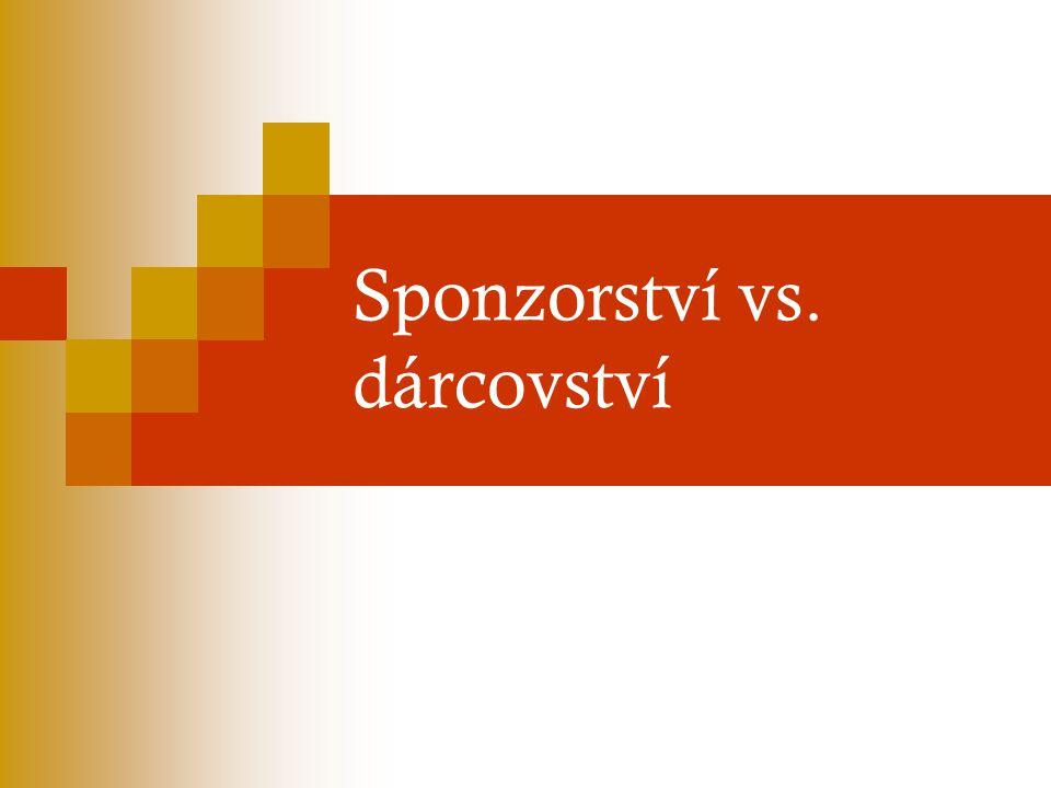 Sponzorství vs. dárcovství